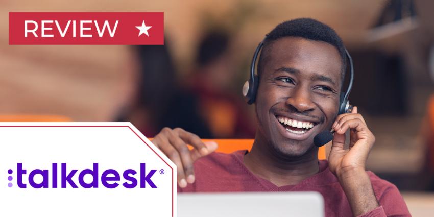 Talkdesk Contact Centre Review Talkdesk CX Cloud