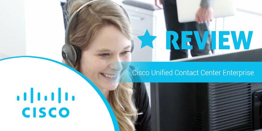 Cisco Unified Contact Center Enterprise Review: Effective Tool for Large Enterprise