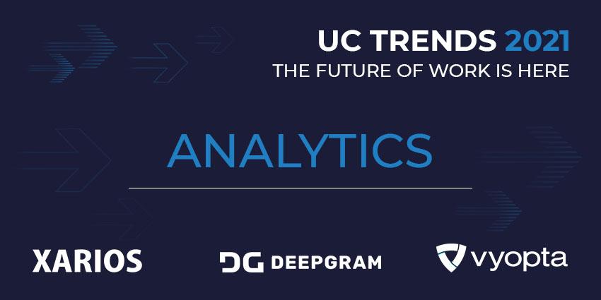 UC Trends 2021 – Analytics Round Table