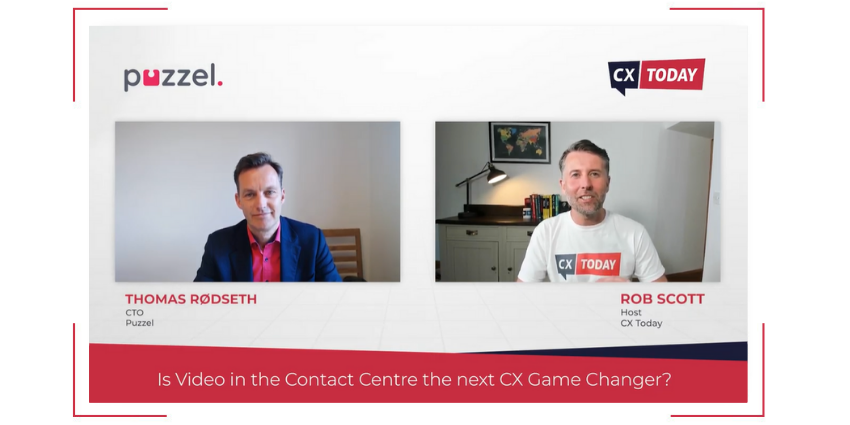 Is Video in the Contact Centre the next CX Game Changer?