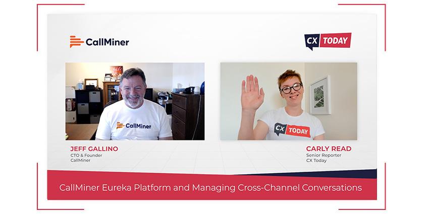 CallMiner's Eureka Platform and Managing Cross-Channel Conversations