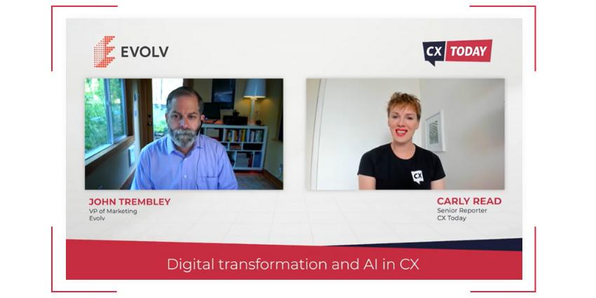 Evolv Talks Digital Transformation and AI in CX