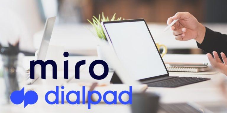 Dialpad Collaborates with Miro