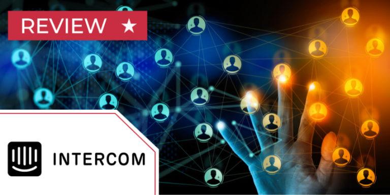 Intercom Conversational Relationship Platform Review