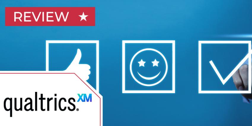 Qualtrics XM Review An Experience Management Solution