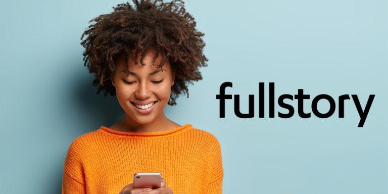 Digital Experience Firm FullStory Raises $103mn Round