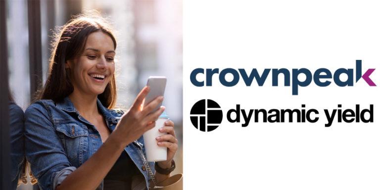 Crownpeak, Dynamic Yield Partner on Experience Optimisation