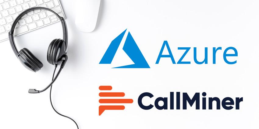 CallMiner Combines Platform with Microsoft Azure Speech to Text