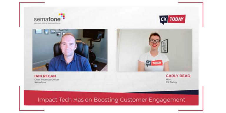 Semafone Impact Tech Has on Boosting Customer Engagement